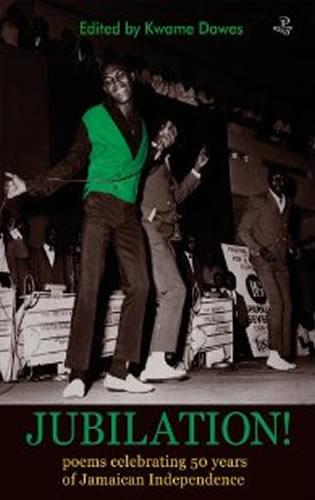 Jubilation: Poems Celebrating 50 Years of Jamaican Independence