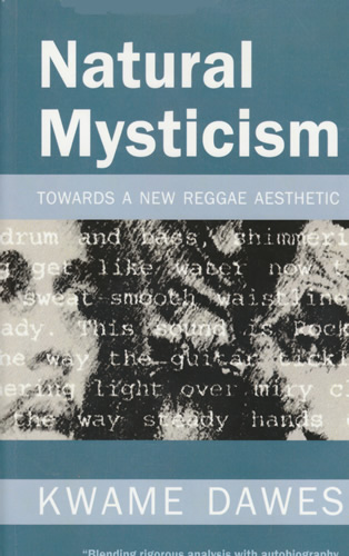 Natural Mysticism: Towards a Reggae Aesthetic